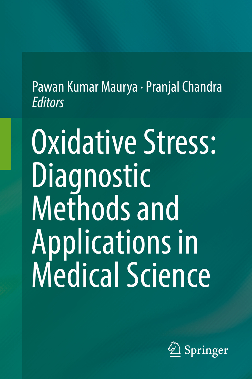 Chandra, Pranjal - Oxidative Stress: Diagnostic Methods and Applications in Medical Science, ebook