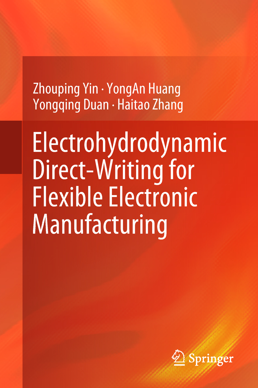 Duan, Yongqing - Electrohydrodynamic Direct-Writing for Flexible Electronic Manufacturing, ebook
