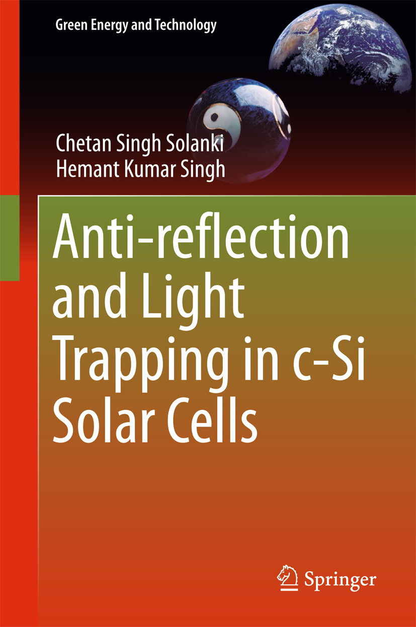 Singh, Hemant Kumar - Anti-reflection and Light Trapping in c-Si Solar Cells, ebook