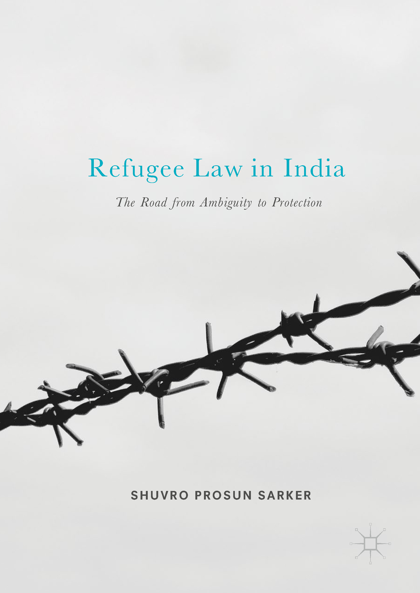 Sarker, Shuvro Prosun - Refugee Law in India, ebook