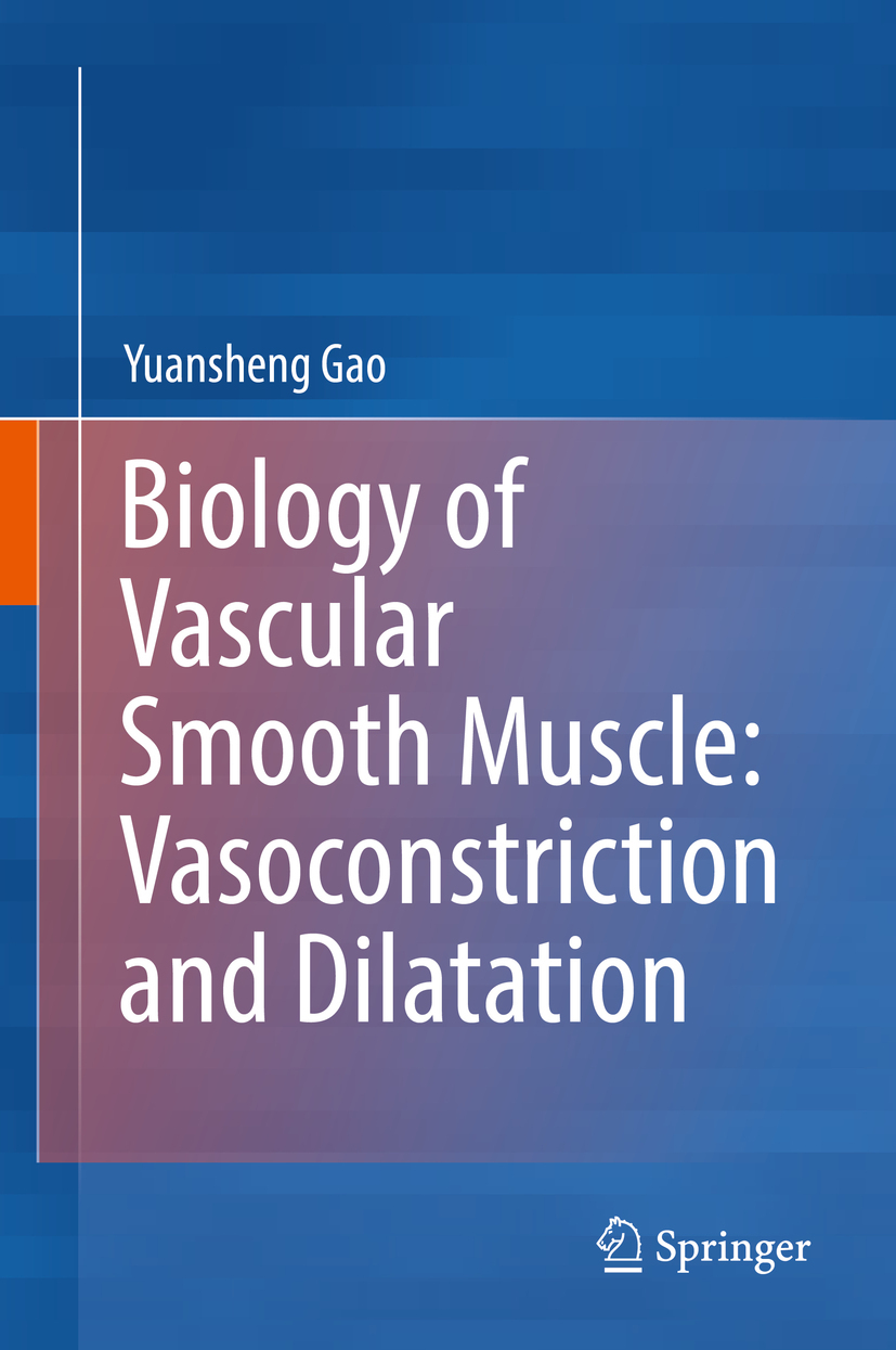 Gao, Yuansheng - Biology of Vascular Smooth Muscle: Vasoconstriction and Dilatation, ebook