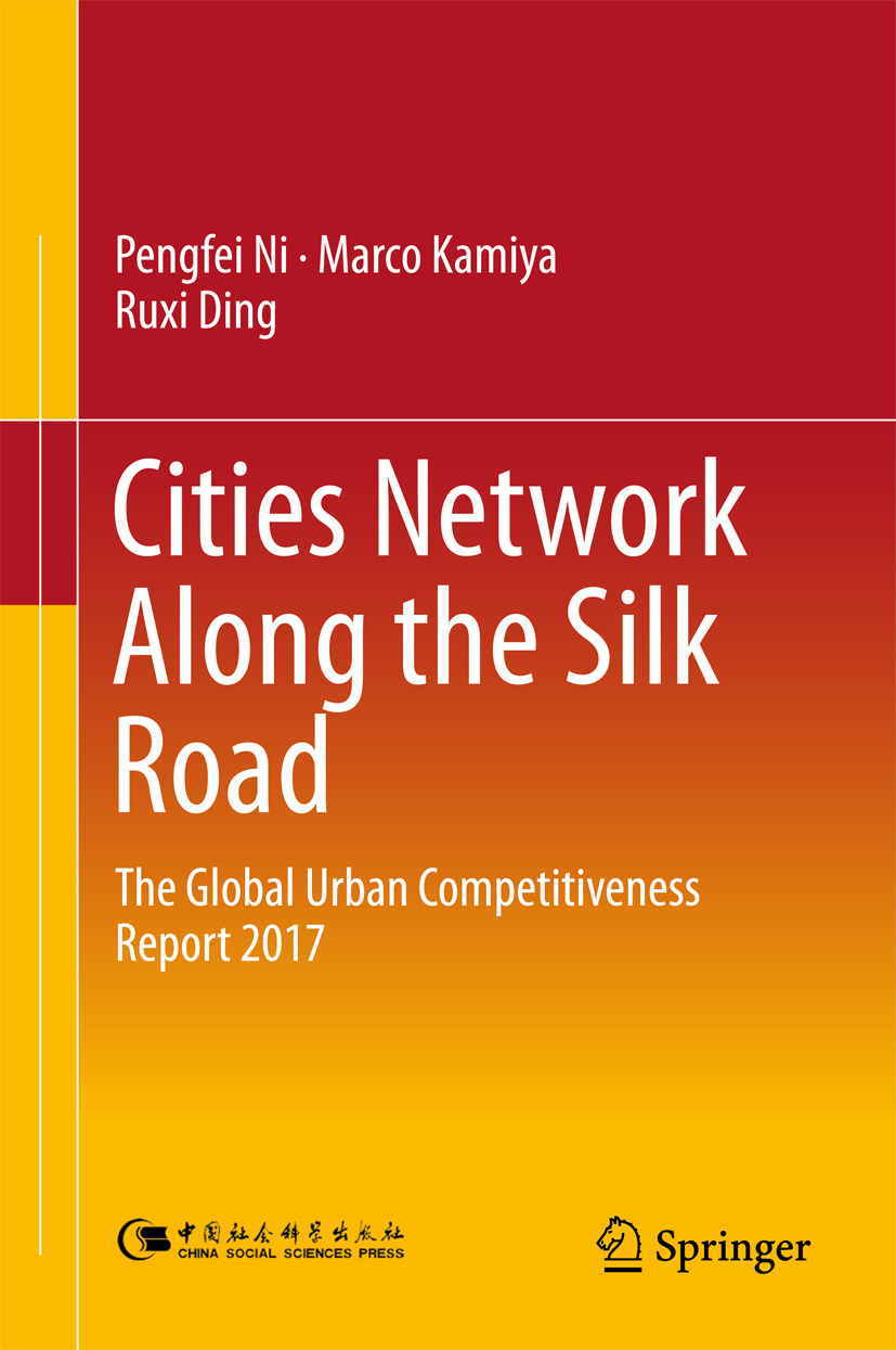 Ding, Ruxi - Cities Network Along the Silk Road, ebook