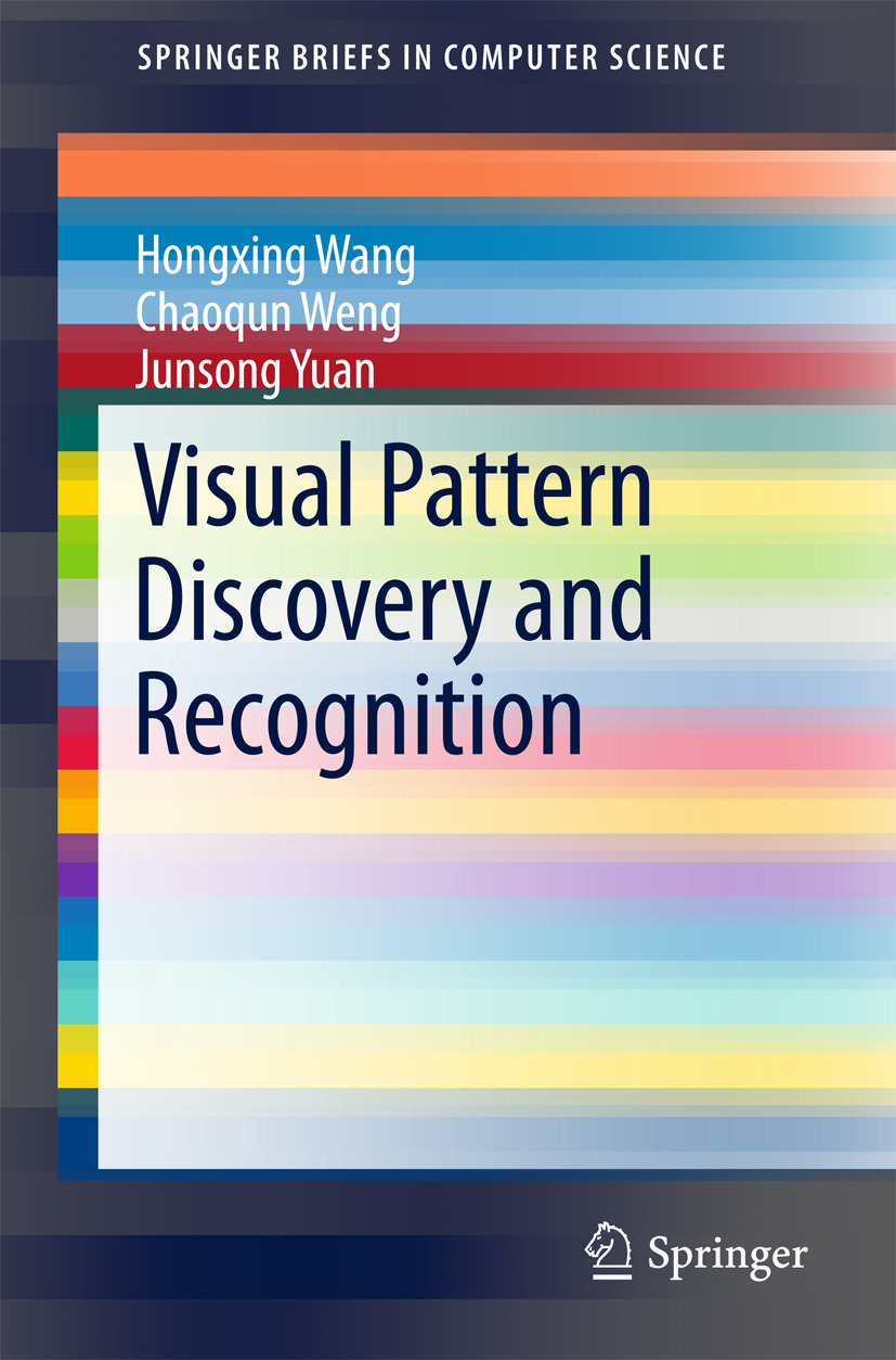 Wang, Hongxing - Visual Pattern Discovery and Recognition, ebook