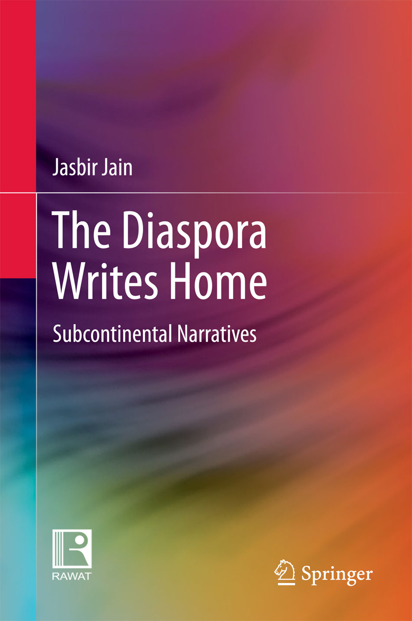 Jain, Jasbir - The Diaspora Writes Home, e-kirja