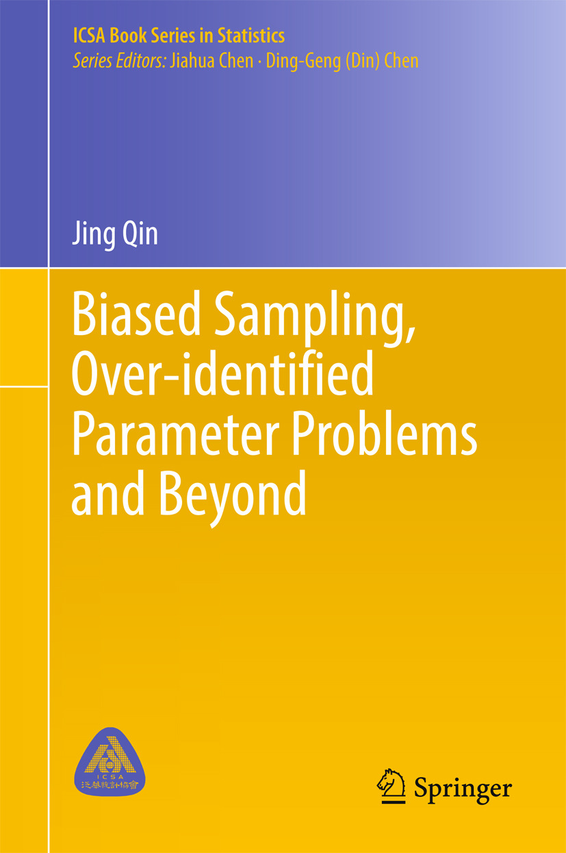 Qin, Jing - Biased Sampling, Over-identified Parameter Problems and Beyond, ebook