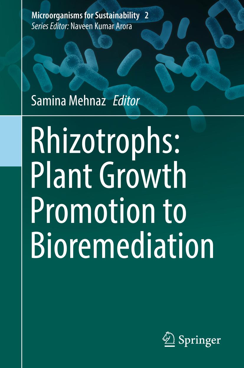 Mehnaz, Samina - Rhizotrophs: Plant Growth Promotion to Bioremediation, ebook