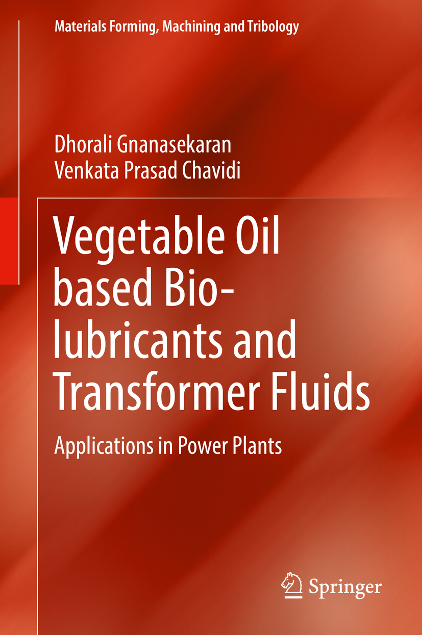 Chavidi, Venkata Prasad - Vegetable Oil based Bio-lubricants and Transformer Fluids, ebook
