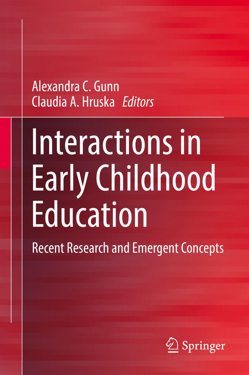 Gunn, Alexandra C. - Interactions in Early Childhood Education, ebook