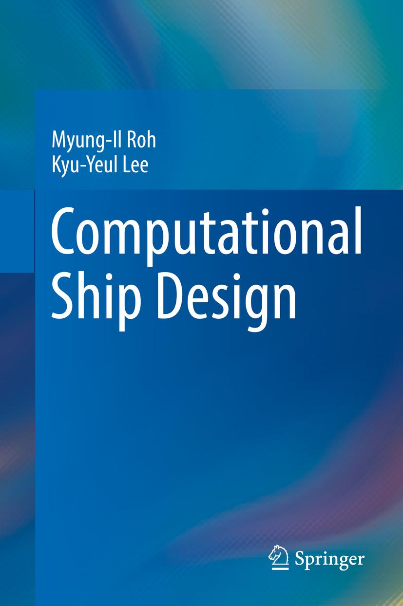 Lee, Kyu-Yeul - Computational Ship Design, ebook