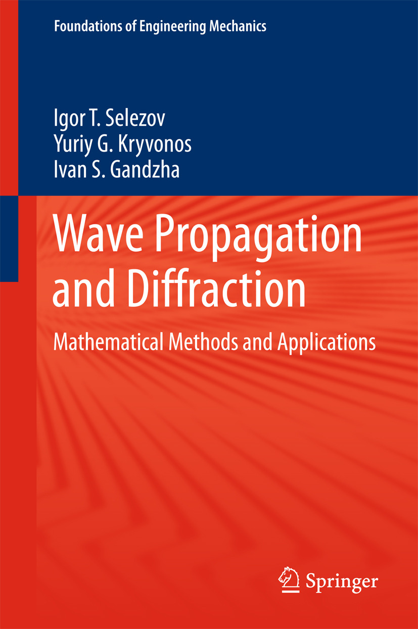 Gandzha, Ivan S. - Wave Propagation and Diffraction, ebook