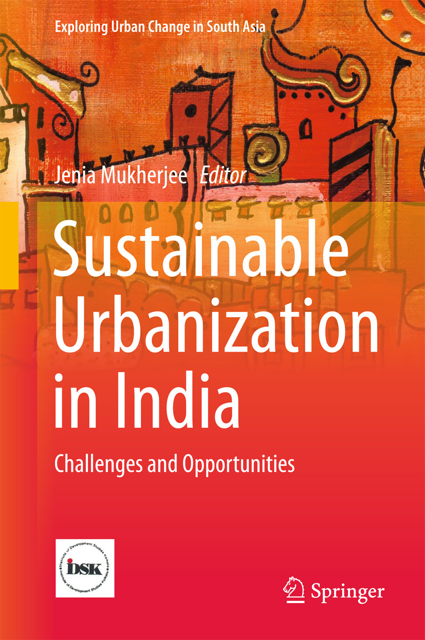 Mukherjee, Jenia - Sustainable Urbanization in India, ebook
