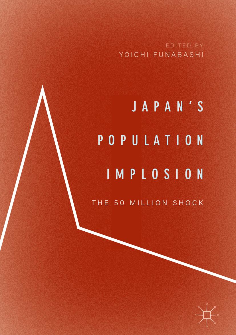 Funabashi, Yoichi - Japan's Population Implosion, ebook