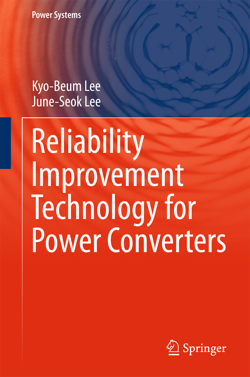Lee, June-Seok - Reliability Improvement Technology for Power Converters, ebook
