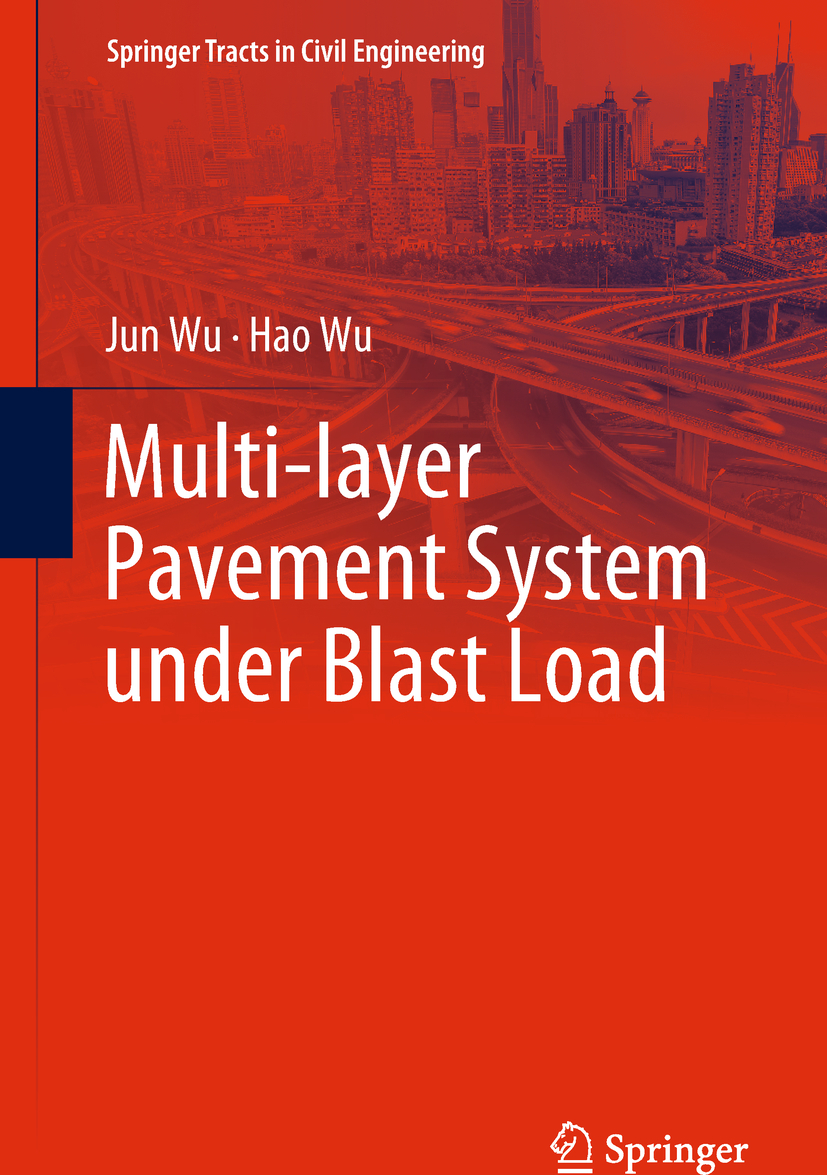 Wu, Hao - Multi-layer Pavement System under Blast Load, ebook