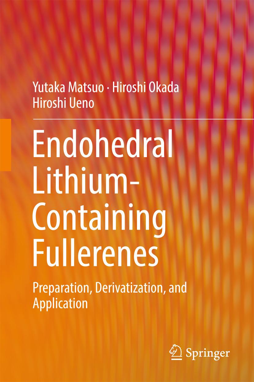Matsuo, Yutaka - Endohedral Lithium-containing Fullerenes, ebook