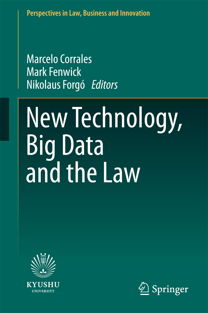 Corrales, Marcelo - New Technology, Big Data and the Law, e-kirja