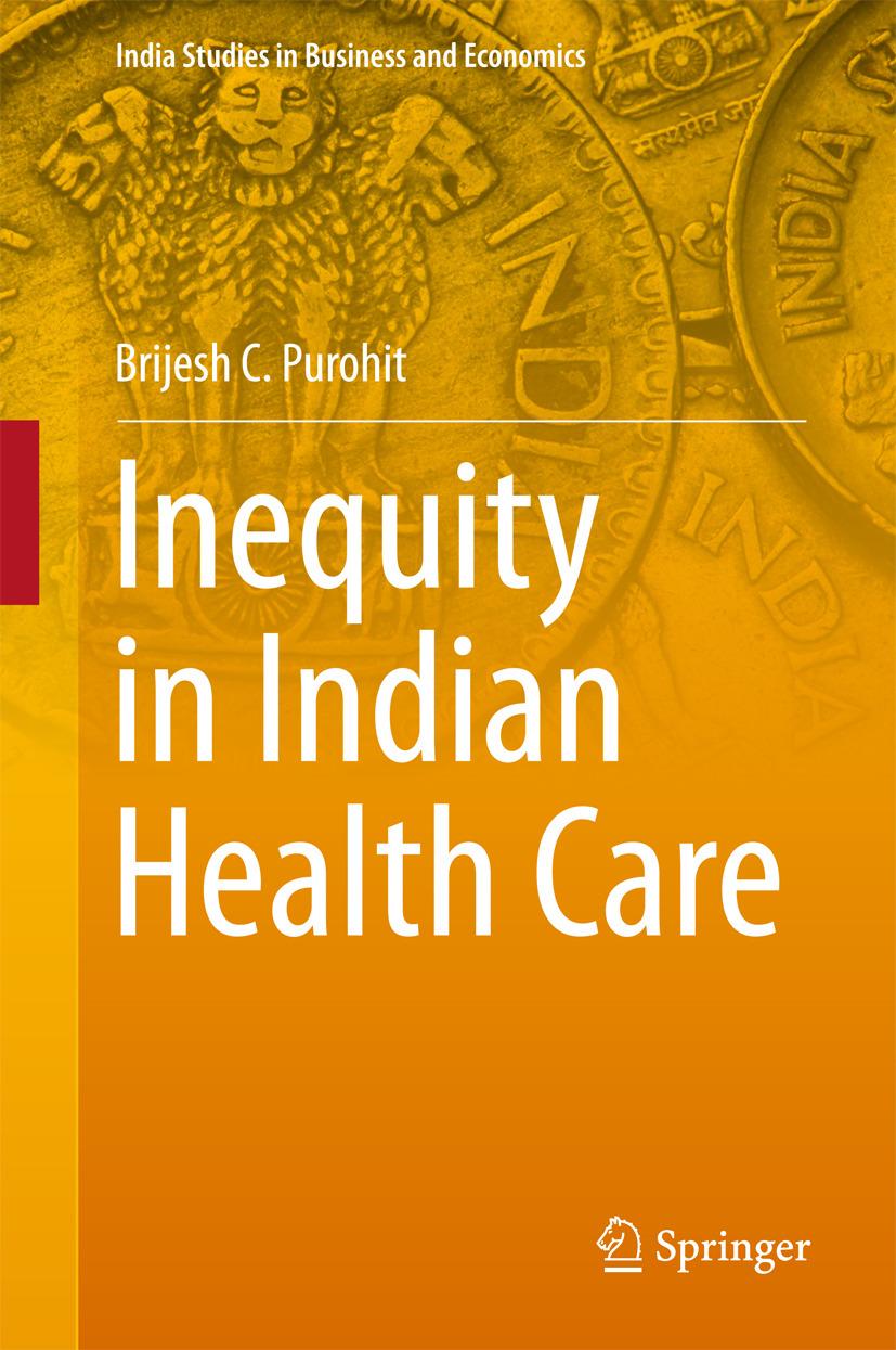 Purohit, Brijesh C. - Inequity in Indian Health Care, ebook