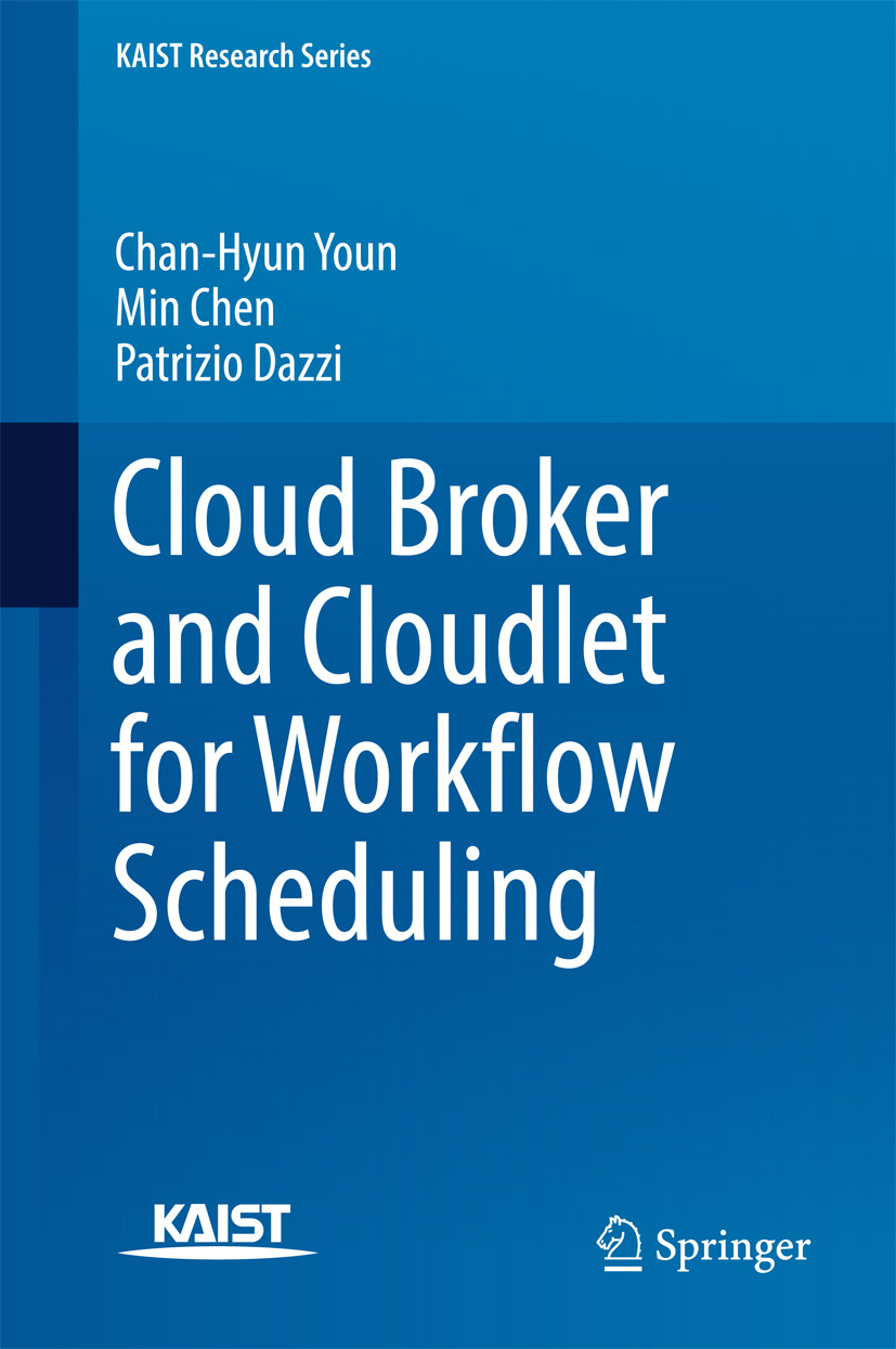 Chen, Min - Cloud Broker and Cloudlet for Workflow Scheduling, ebook