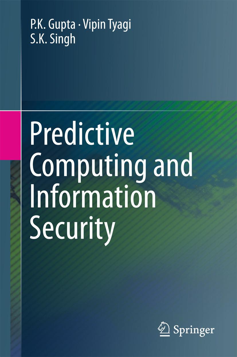 Gupta, P.K. - Predictive Computing and Information Security, ebook