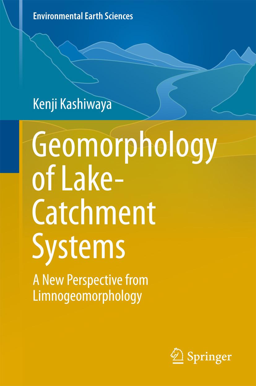 Kashiwaya, Kenji - Geomorphology of Lake-Catchment Systems, ebook