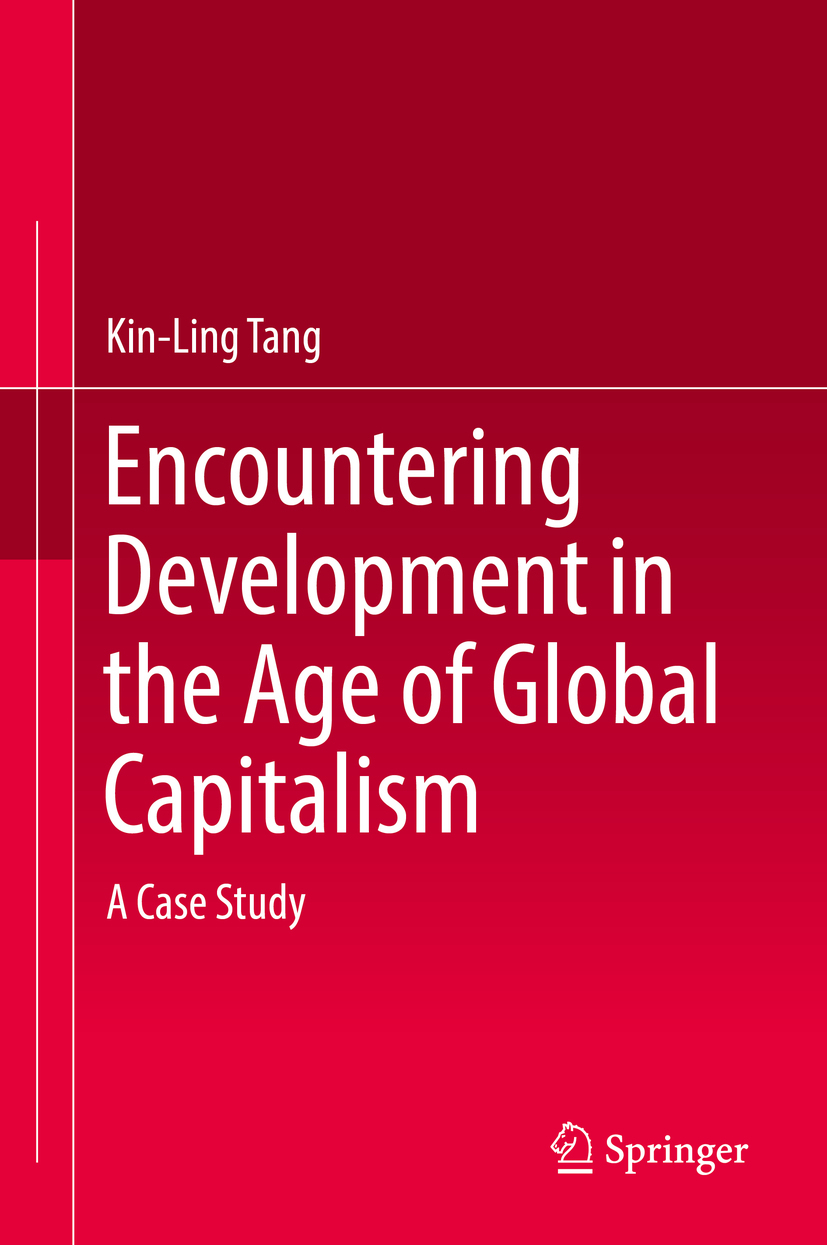 Tang, Kin-Ling - Encountering Development in the Age of Global Capitalism, ebook