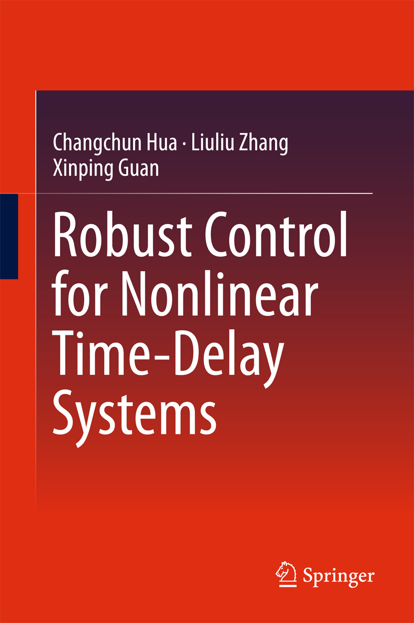 Guan, Xinping - Robust Control for Nonlinear Time-Delay Systems, ebook