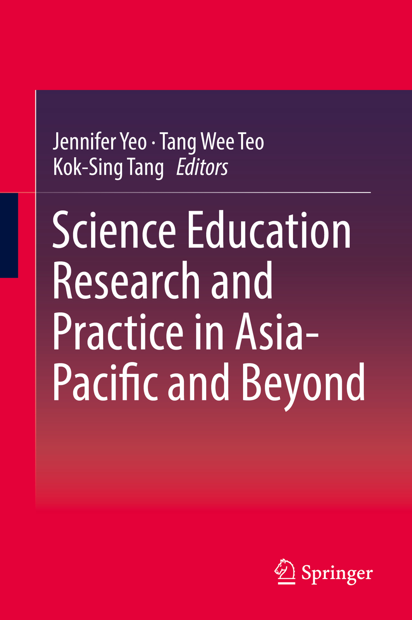 Tang, Kok-Sing - Science Education Research and Practice in Asia-Pacific and Beyond, ebook