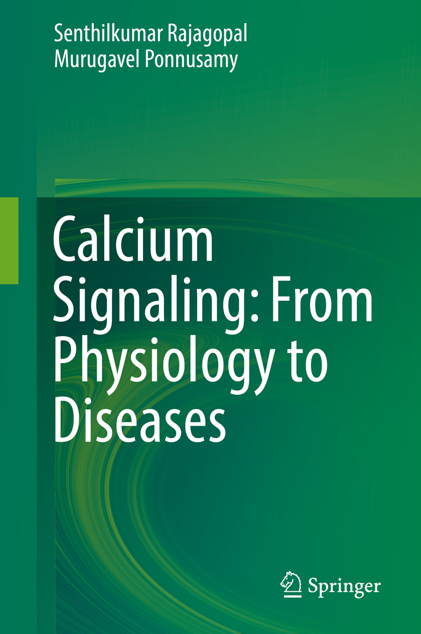 Ponnusamy, Murugavel - Calcium Signaling: From Physiology to Diseases, ebook