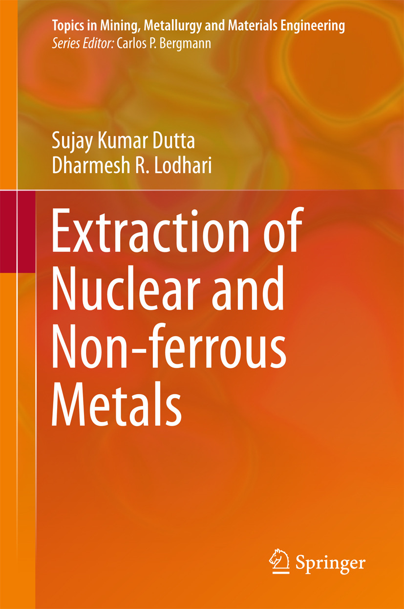 Dutta, Sujay Kumar - Extraction of Nuclear and Non-ferrous Metals, ebook