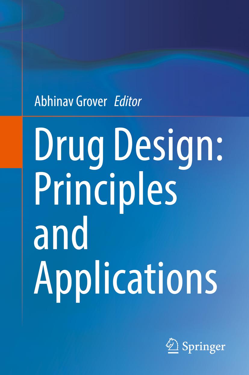 Grover, Abhinav - Drug Design: Principles and Applications, ebook
