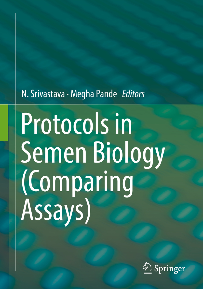 Pande, Megha - Protocols in Semen Biology (Comparing Assays), e-bok