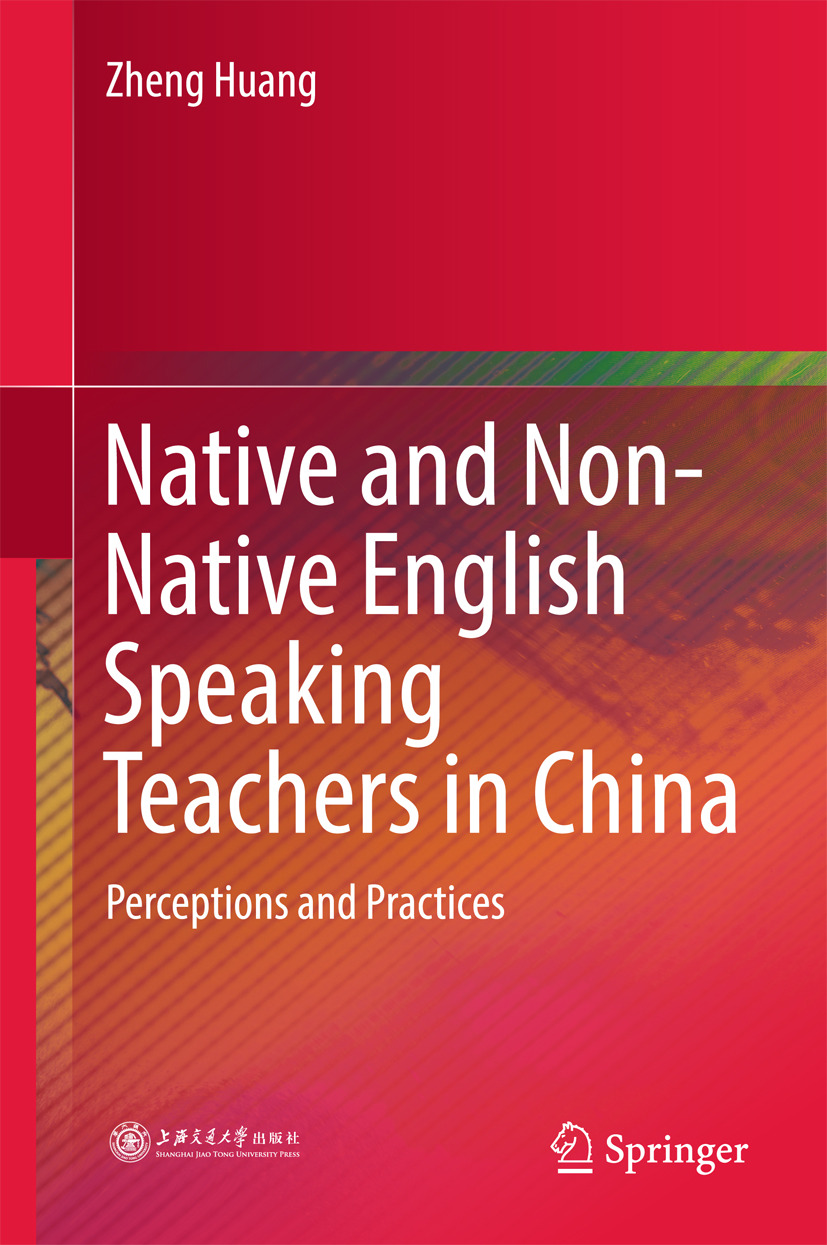 Huang, Zheng - Native and Non-Native English Speaking Teachers in China, ebook