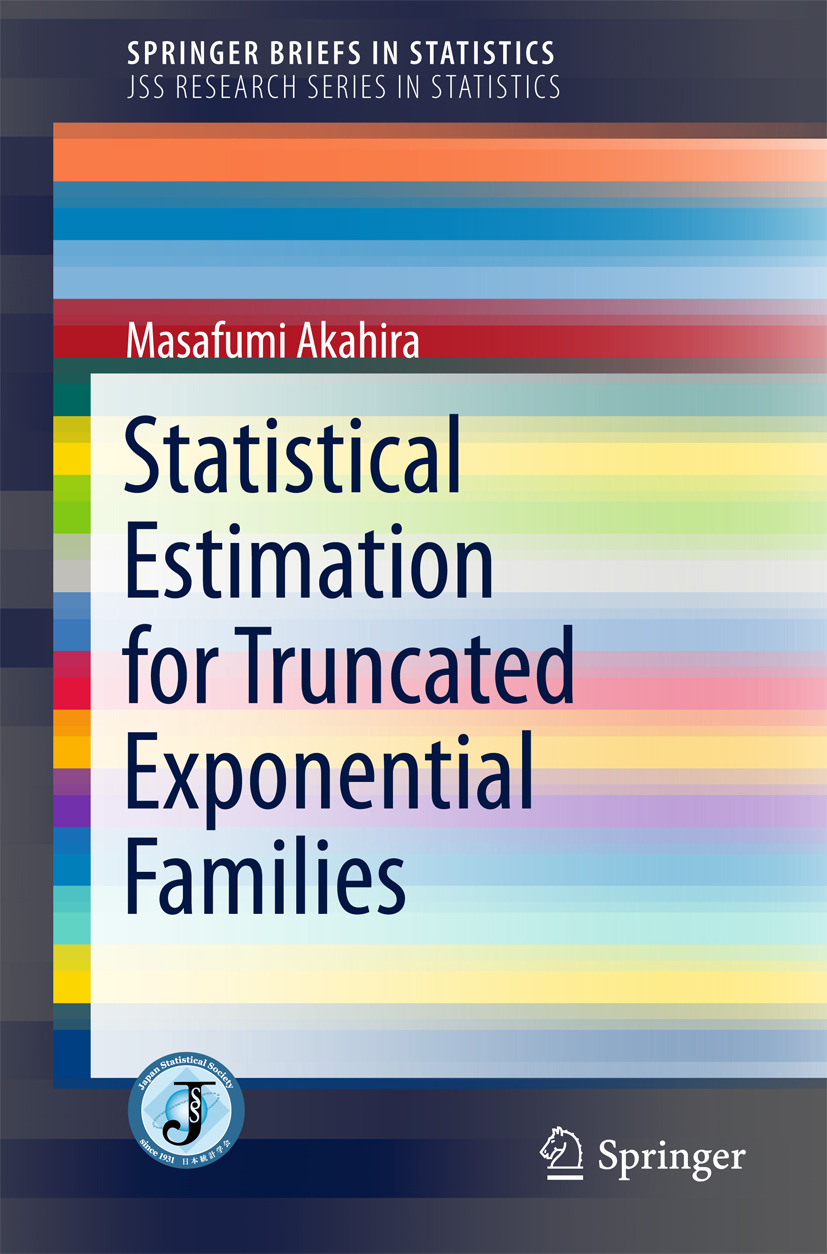 Akahira, Masafumi - Statistical Estimation for Truncated Exponential Families, ebook