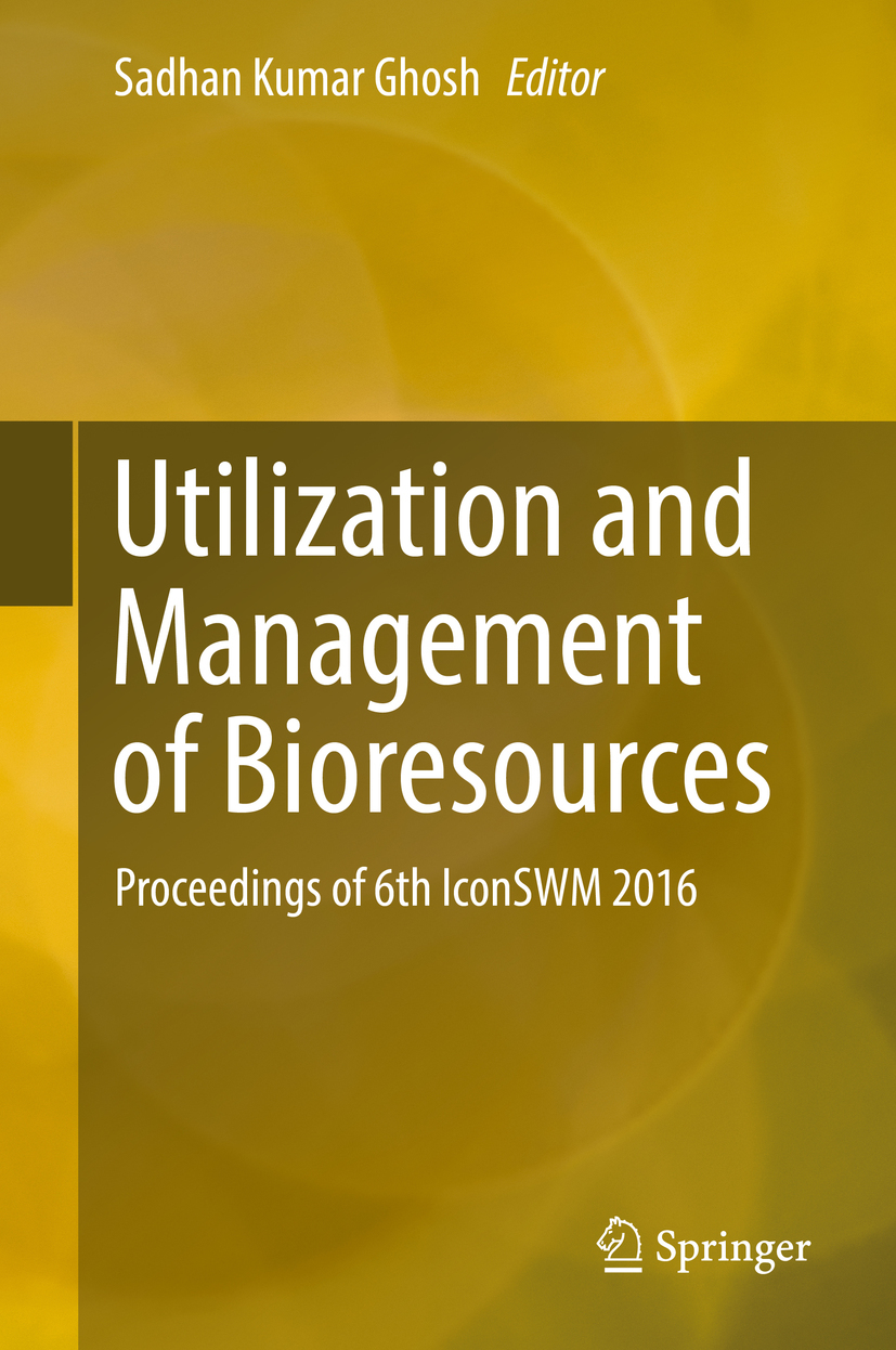 Ghosh, Sadhan Kumar - Utilization and Management of Bioresources, ebook