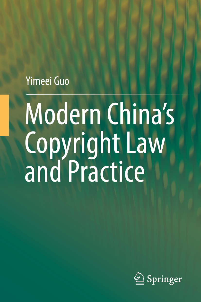 Guo, Yimeei - Modern China's Copyright Law and Practice, ebook