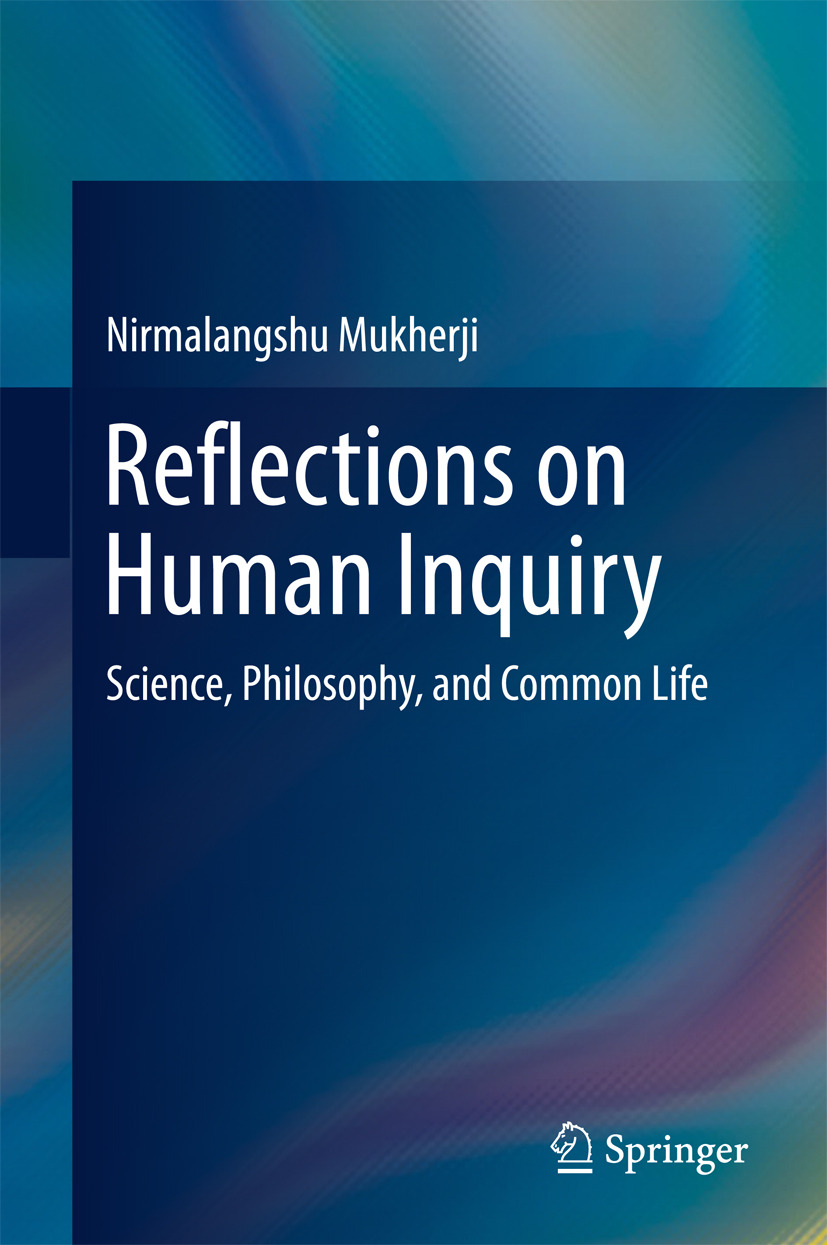 Mukherji, Nirmalangshu - Reflections on Human Inquiry, ebook