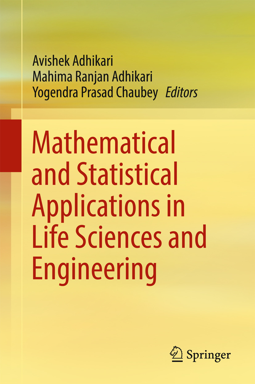 Adhikari, Avishek - Mathematical and Statistical Applications in Life Sciences and Engineering, ebook