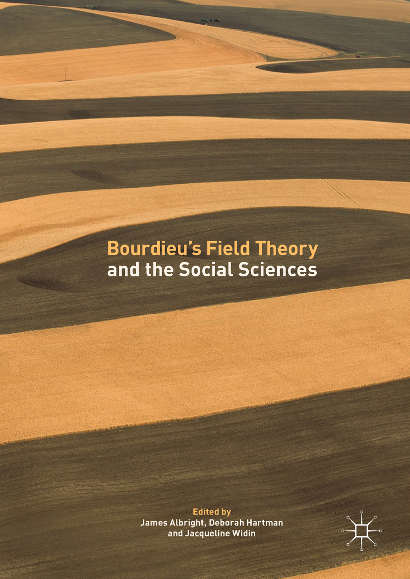 Albright, James - Bourdieu's Field Theory and the Social Sciences, ebook