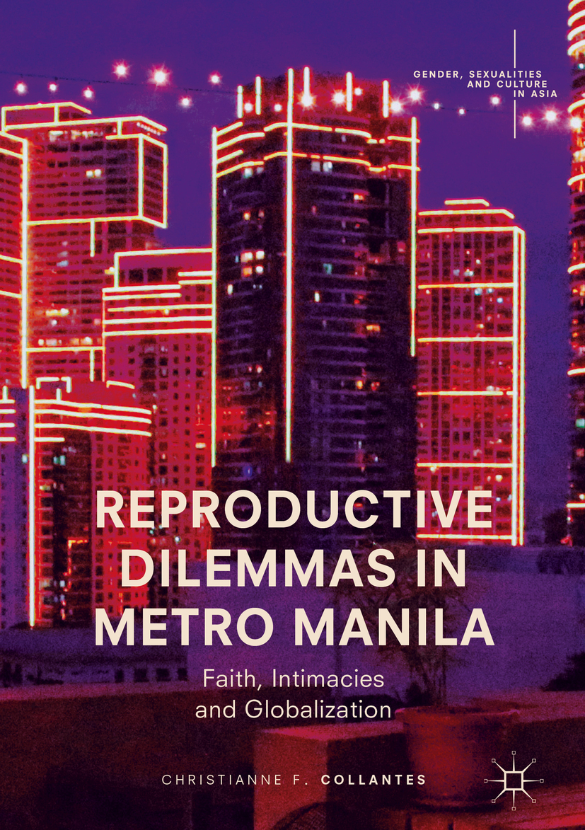 Collantes, Christianne F. - Reproductive Dilemmas in Metro Manila, ebook
