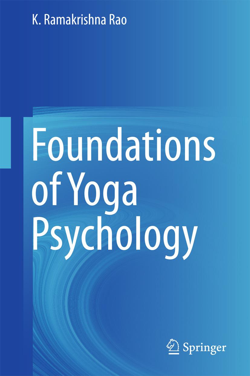 Rao, K. Ramakrishna - Foundations of Yoga Psychology, ebook