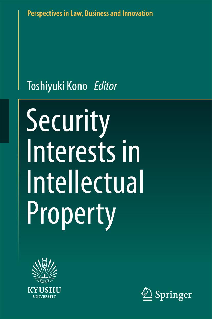Kono, Toshiyuki - Security Interests in Intellectual Property, ebook