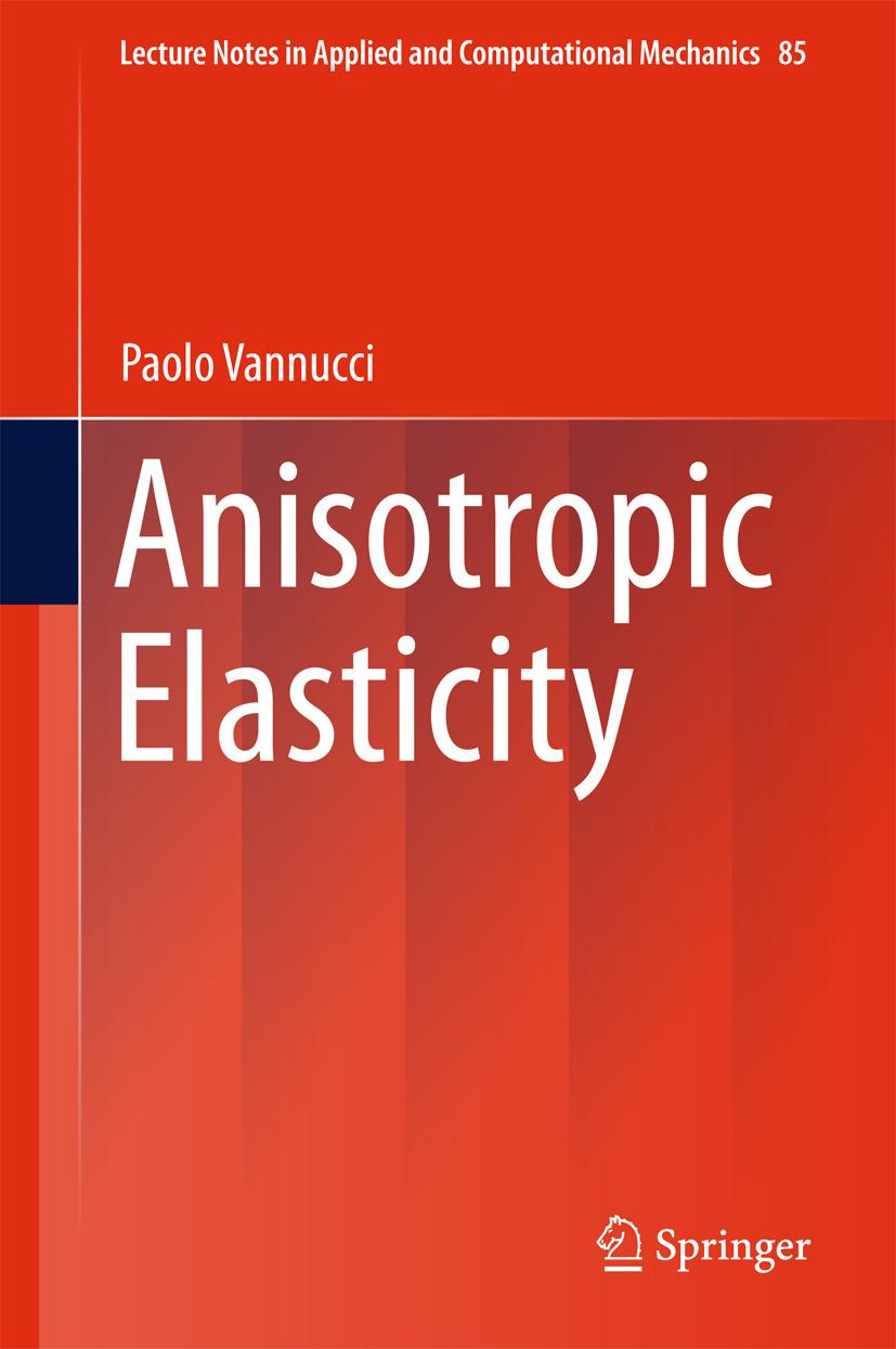 Vannucci, Paolo - Anisotropic Elasticity, ebook