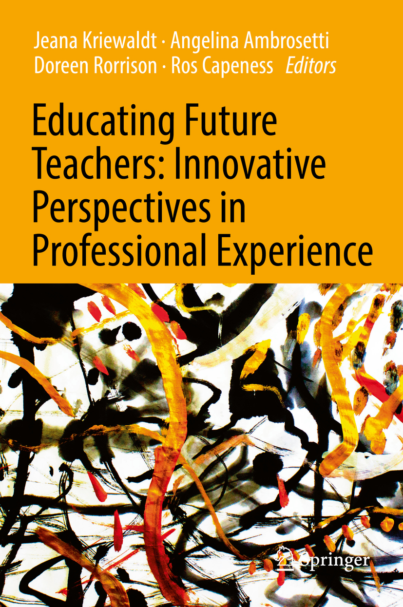 Ambrosetti, Angelina - Educating Future Teachers: Innovative Perspectives in Professional Experience, ebook