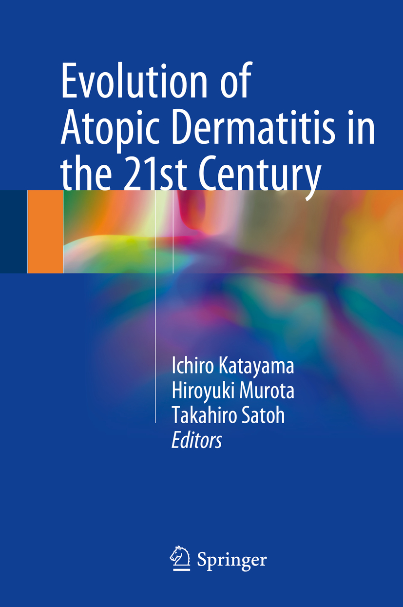 Katayama, Ichiro - Evolution of Atopic Dermatitis in the 21st Century, ebook