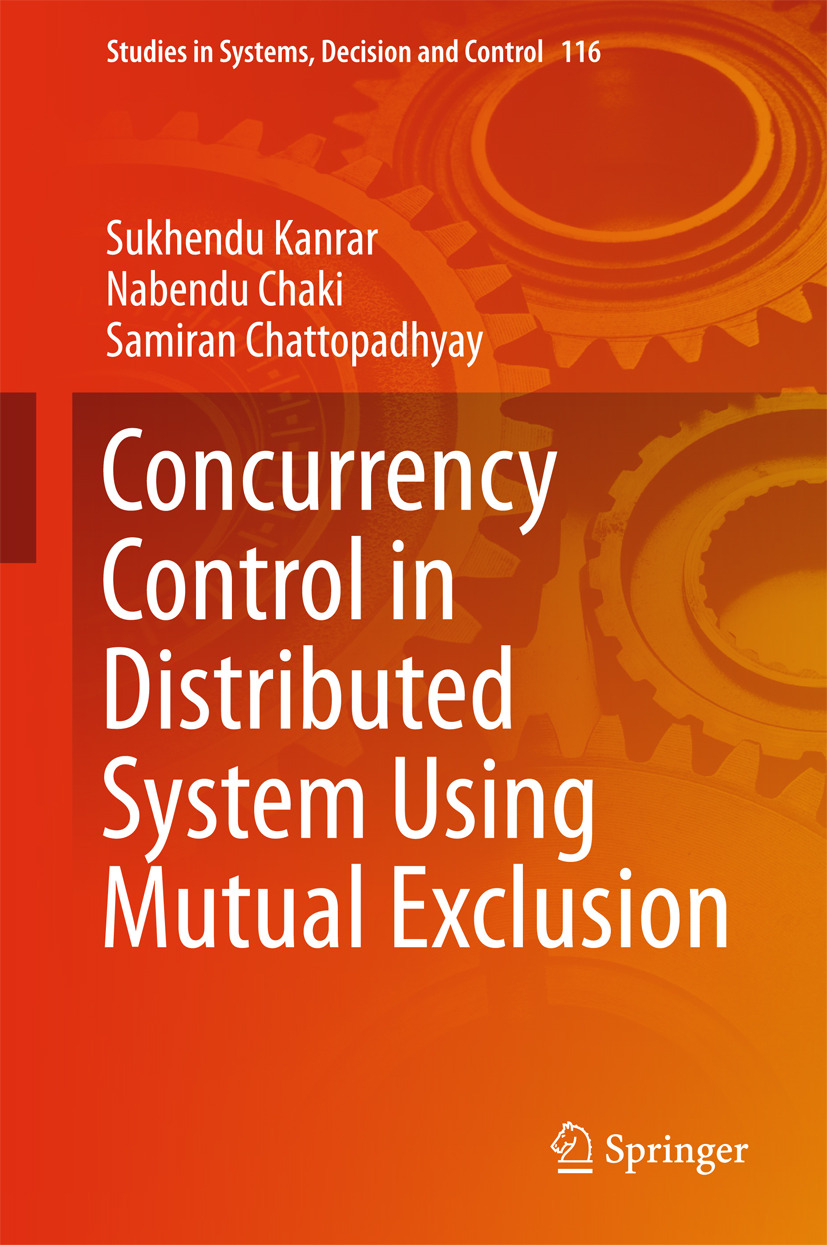 Chaki, Nabendu - Concurrency Control in Distributed System Using Mutual Exclusion, ebook