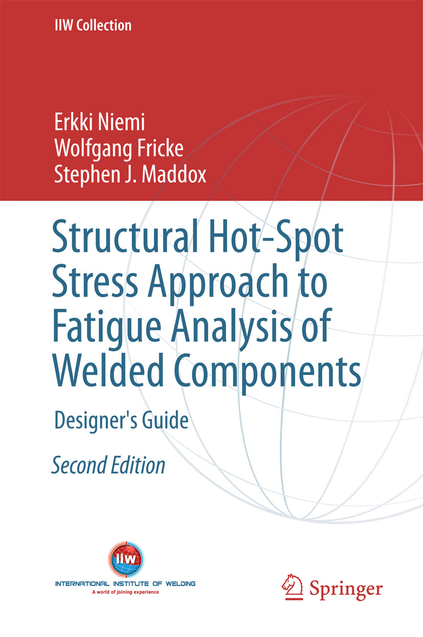 Fricke, Wolfgang - Structural Hot-Spot Stress Approach to Fatigue Analysis of Welded Components, e-kirja