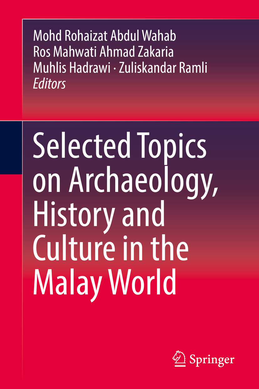 Hadrawi, Muhlis - Selected Topics on Archaeology, History and Culture in the Malay World, ebook
