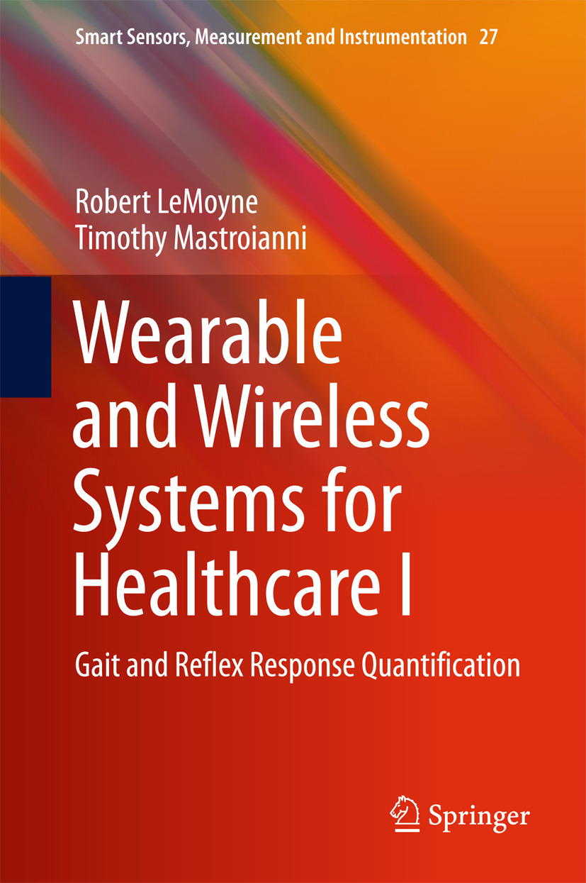LeMoyne, Robert - Wearable and Wireless Systems for Healthcare I, ebook