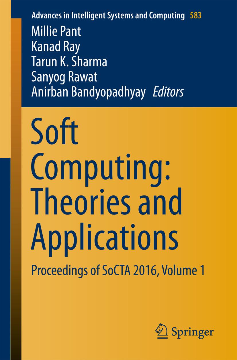 Bandyopadhyay, Anirban - Soft Computing: Theories and Applications, ebook