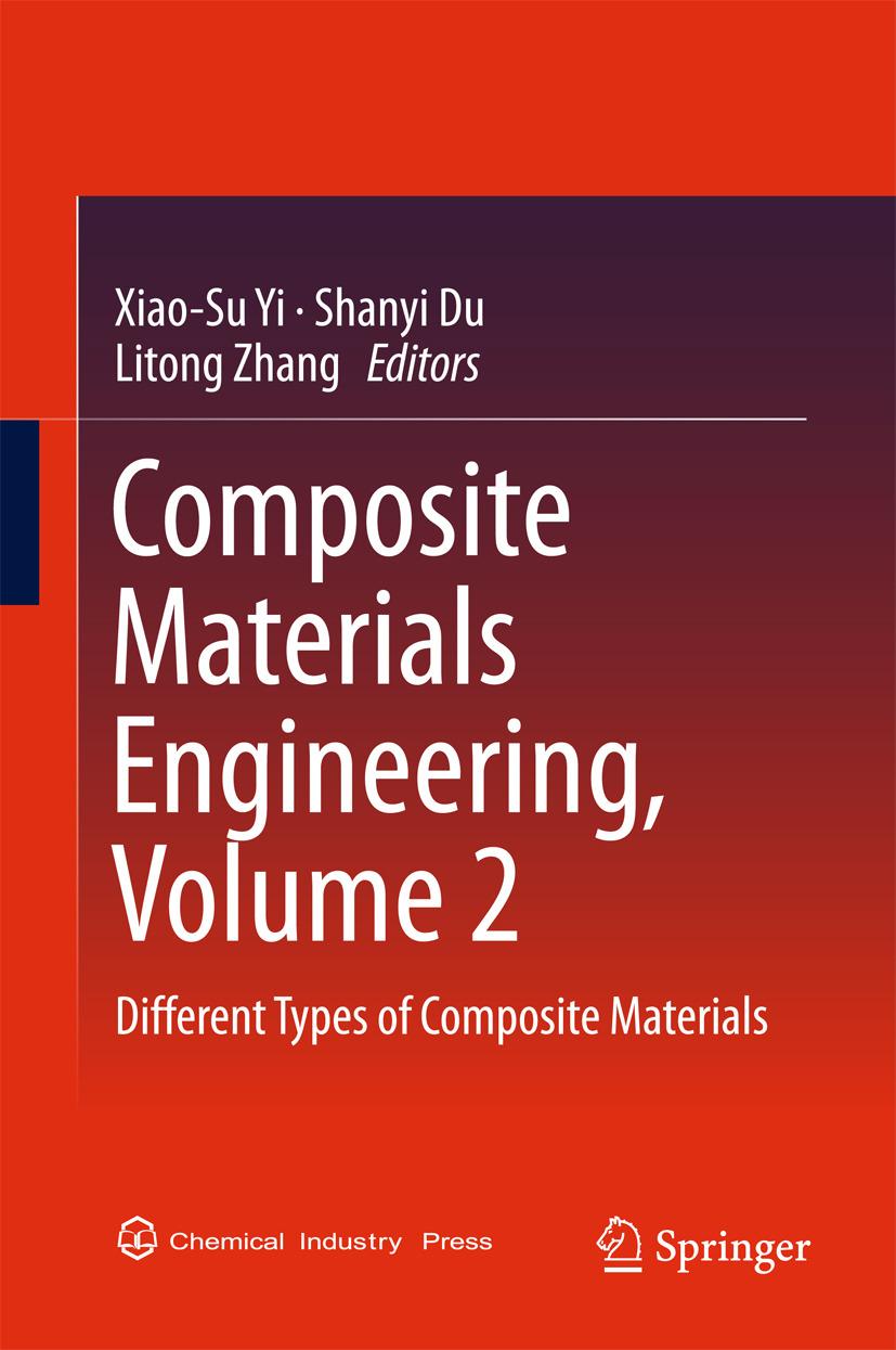 Du, Shanyi - Composite Materials Engineering, Volume 2, ebook